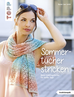 Sommertücher stricken (kreativ.kompakt) von Luick,  Karen Lee