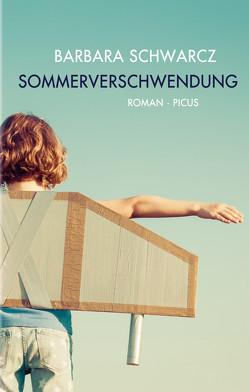 Sommerverschwendung von Schwarcz,  Barbara