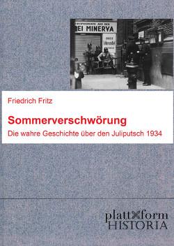 Sommerverschwörung von Diem,  Peter, Friedrich,  Fritz