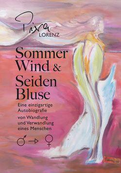 Sommerwind und Seidenbluse von Lorenz, Piera