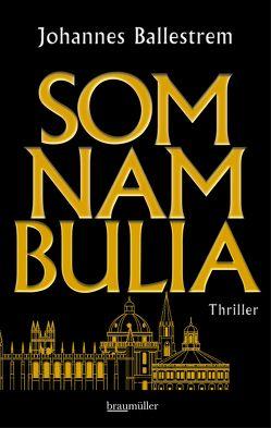 Somnambulia von Ballestrem,  Johannes