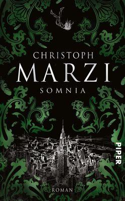 Somnia von Marzi,  Christoph