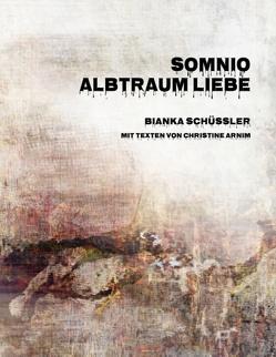 Somnio von Arnim,  Christine, Schüssler,  Bianka