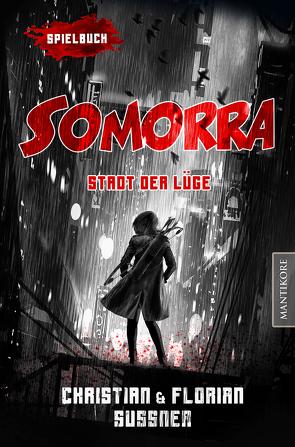 Somorra – Stadt der Lüge: Ein Fantasy-Spielbuch von Sußner,  Christian, Sußner,  Florian