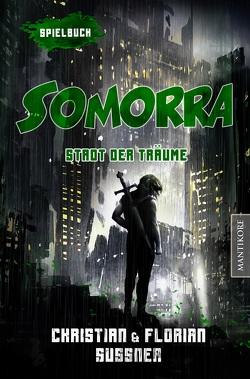 Somorra – Stadt der Träume: Ein Fantasy-Spielbuch von Sußner,  Christian, Sußner,  Florian
