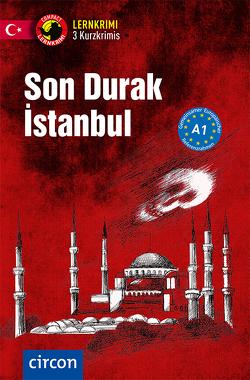 Son Durak İstanbul von Açıcı,  Oğuzhan, Ade,  Mafalda, Çevik,  Deniz, Wolfgarten,  Sibylla