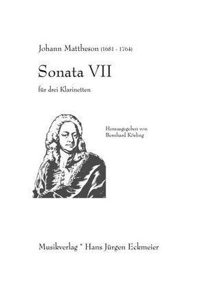 Sonata VII für 3 Klarinetten von Kösling,  Bernhard, Mattheson,  Johann
