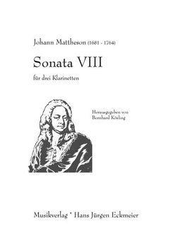 Sonata VIII für 3 Klarinetten von Kösling,  Bernhard, Mattheson,  Johann