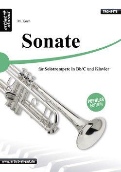 Sonate – für Solotrompete (Bb & C) und Klavier. von Koch,  Michael