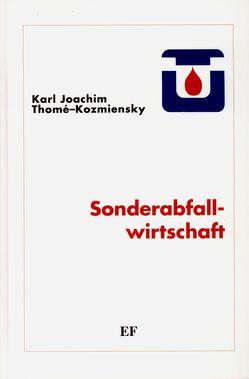 Sonderabfallwirtschaft von Gelbke,  Detlef, Thomé-Kozmiensky,  Karl J.