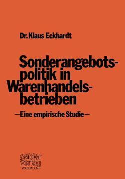 Sonderangebotspolitik in Warenhandelsbetrieben von Eckhardt,  Klaus