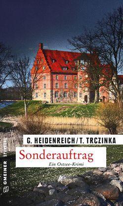 Sonderauftrag von Heidenreich,  Gabriela, Trczinka,  Thomas