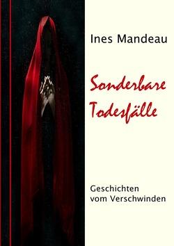 Sonderbare Todesfälle von Mandeau,  Ines
