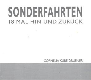 SONDERFAHRTEN von Kube-Druener,  Cornelia
