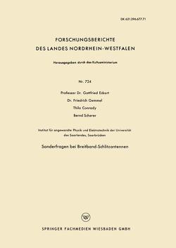 Sonderfragen bei Breitband-Schlitzantennen von Conrady,  Thilo, Eckart,  Gottfried, Gemmel,  Friedrich, Scherer,  Bernd