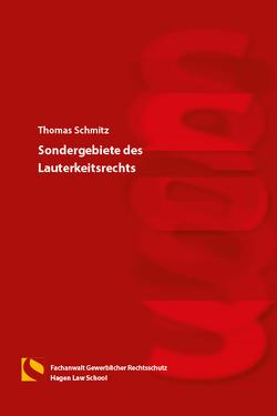 Sondergebiete des Lauterkeitsrechts von Schmitz,  Thomas