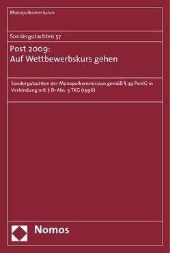 Sondergutachten 57: Post 2009: Auf Wettbewerbskurs gehen von Monopolkommission