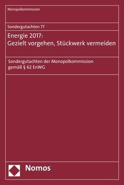 Sondergutachten 76: Bahn 2017: Wettbewerbspolitische Baustellen von Monopolkommission