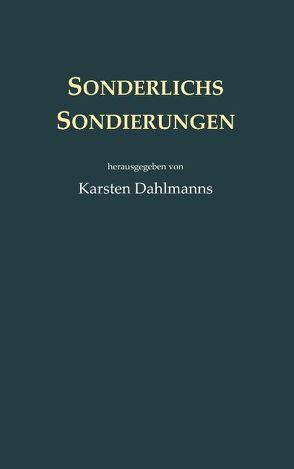 Sonderlichs Sondierungen von Dahlmanns,  Karsten