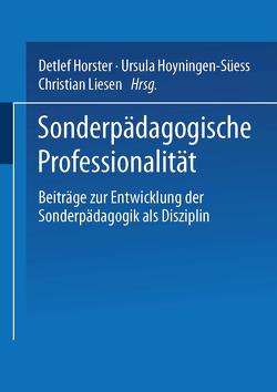Sonderpädagogische Professionalität von Horster,  Detlef, Hoyningen-Süess,  Ursula, Liesen,  Christian