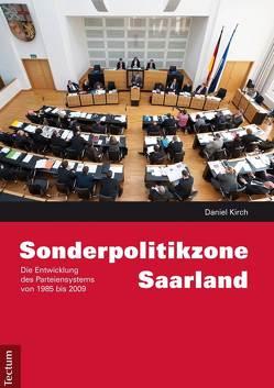 Sonderpolitikzone Saarland von Kirch,  Daniel