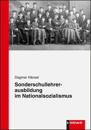Sonderschullehrerausbildung im Nationalsozialismus von Hänsel,  Dagmar