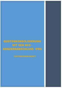 SONDERTHEMENBEHANDLUNG – MIT SEM BCS – IM RAHMEN DER ERSTELLUNG KONZERNABSCHLUSS IFRS von Emrich,  Hans-Georg