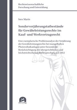 Sonderverjährungstatbestände für Gewährleistungsrechte im Kauf- und Werkvertragsrecht von Marin,  Ines