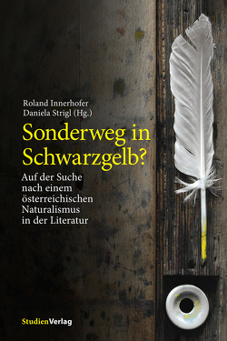 Sonderweg in Schwarzgelb? von Innerhofer,  Roland, Strigl,  Daniela