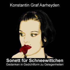Sonett für Schneewittchen von Aarheyden,  Konstantin von