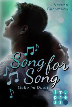 Song for Song. Liebe im Duett von Bachmann,  Verena