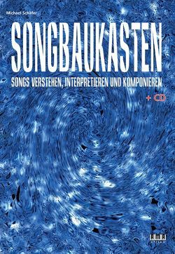 Songbaukasten von Schaefer,  Michael