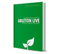 Songproduktion mit Ableton Live von Hoffmann,  Nils