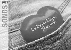 Songs 2013: Lebendige Steine