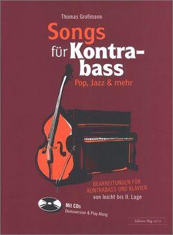 Songs für Kontrabass von Grossmann,  Thomas