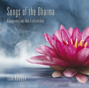 SONGS OF THE DHARMA von Kenyon,  Tom