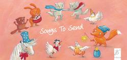 Songs to Send von Holzmeister,  Katharina