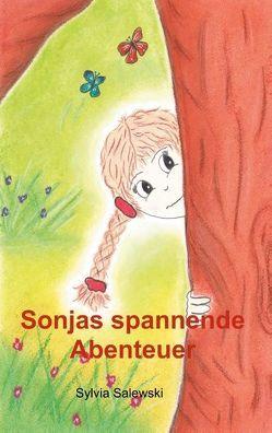 Sonjas spannende Abenteuer von Salewski,  Sylvia