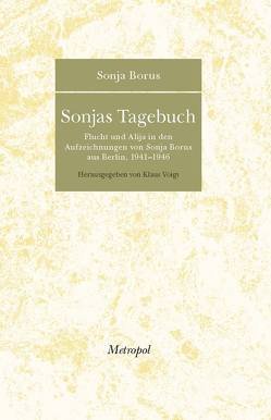 Sonjas Tagebuch von Borus,  Sonja, Voigt,  Klaus