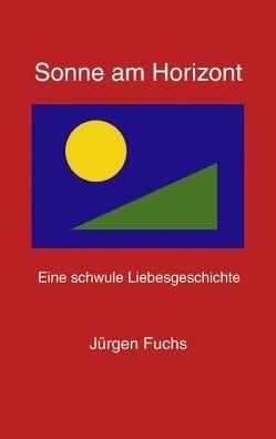Sonne am Horizont von Fuchs,  Jürgen