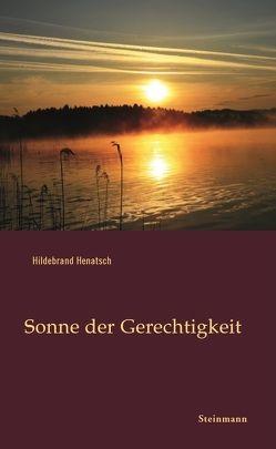 Sonne der Gerechtigkeit von Henatsch,  Hildebrand