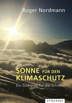 Sonne für den Klimaschutz von Nordmann,  Roger
