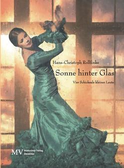 Sonne hinter Glas von Rollfinke,  Hans-Christoph