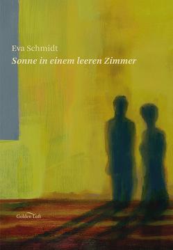 Sonne in einem leeren Zimmer von Ihmels,  Tjark, Schmidt,  Eva, Strigl,  Daniela