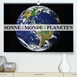 Sonne, Monde und Planeten (Premium, hochwertiger DIN A2 Wandkalender 2021, Kunstdruck in Hochglanz) von Stanzer,  Elisabeth