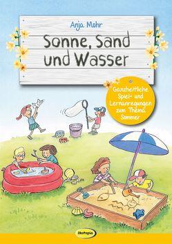 Sonne, Sand und Wasser von Braun,  Boris, Mohr,  Anja