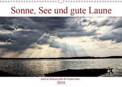 Sonne, See und gute Laune. Auch in Sachsen geht die Sonne unter (Wandkalender 2019 DIN A3 quer) von Michael Treichl,  Kurt