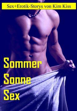 Sonne Sommer Sex von Kiss,  Kim