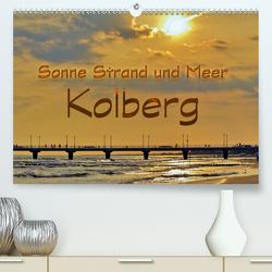Sonne Strand und Meer in Kolberg (Premium, hochwertiger DIN A2 Wandkalender 2020, Kunstdruck in Hochglanz) von Michalzik,  Paul