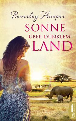 Sonne über dunklem Land von Harper,  Beverley, Ritterbach,  Barbara